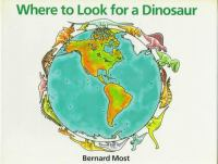 Where to Look for A Dinosaur