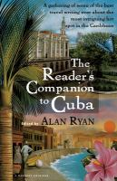 The Reader's Companion to Cuba