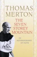 The Seven Storey Mountain