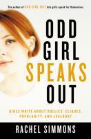 Odd Girl Speaks Out