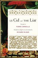 Le Cid ; And, The Liar