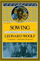 Sowing, An Autobiography of the Years 1880 to 1904