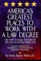 America's Greatest Places to Work With A Law Degree