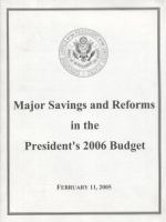 Major Savings and Reforms in the President's 2006 Budget