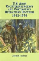 U.S. Army Counterinsurgency and Contingency Operations Doctrine, 1942-1976
