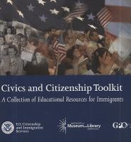Civics and citizenship toolkit a collection of educational resources for immigrants