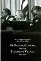 McNamara, Clifford, and the Burdens of Vietnam, 1965-1969