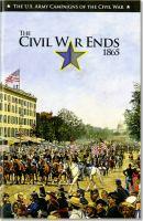 The Civil W[a]r Ends, 1865