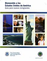 Bienvenido a los Estados Unidos de América: guía para inmigrantes nuevos