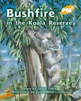 Bushfire in the Koala Reserve