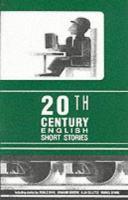 Twentieth Century English Short Stories