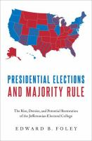 Presidential Elections and Majority Rule
