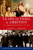 Years of Peril and Ambition, U.S. Foreign Relations, 1776-1921