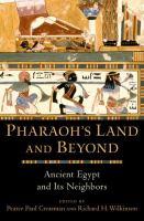 Pharaoh's Land and Beyond