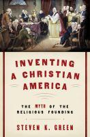 Inventing A Christian America