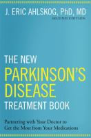 The New Parkinson's Disease Treatment Book