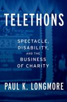 Telethons : Spectacle, Disability, and the Business of Charity
