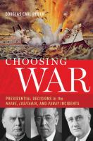 Choosing War