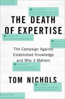 The Death Of Expertise