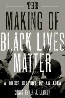 The Making of Black Lives Matter