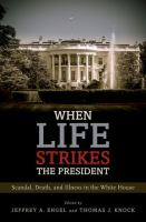 When Life Strikes the President