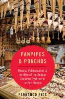 Panpipes & Ponchos