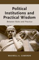 Political Institutions and Practical Wisdom