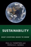 SUSTAINABILITY : WHAT EVERYONE NEEDS TO KNOW®