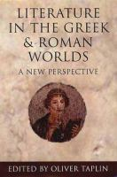 Literature in the Greek and Roman Worlds
