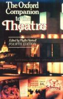 Oxford Companion To The Theatre