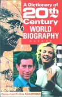 A Dictionary of Twentieth Century World Biography