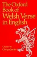 The Oxford Book of Welsh Verse in English