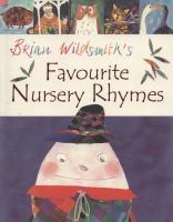 Brian Wildsmith's Favourite Nursery Rhymes