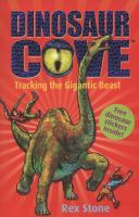Tracking the Gigantic Beast