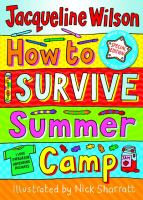 How to Survive Summer Camp