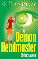The Demon Headmaster Strikes Again