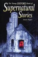 The Young Oxford Book of Supernatural Stories