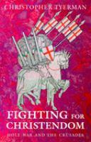 Fighting for Christendom
