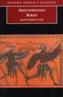 Birds ; Lysistrata ; Assembly-women ; Wealth