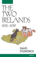 The Two Irelands, 1912-1939