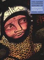 The Oxford Illustrated History of Medieval England