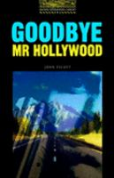 Goodbye, Mr. Hollywood