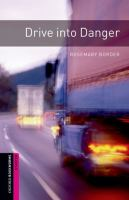 Drive Into Danger [Adult New Reader : Grade Level 1]
