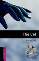 Oxford Bookworms Library : Starter : The Cat