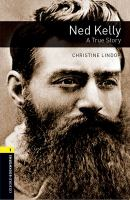 Ned Kelly : A True Story