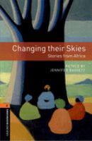 Changing Their Skies