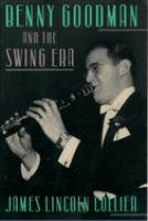 Benny Goodman and the Swing Era