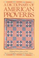 A Dictionary of American Proverbs