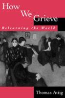 How We Grieve