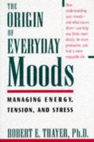The Origin of Everyday Moods